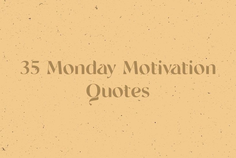 list of monday motivational quotes