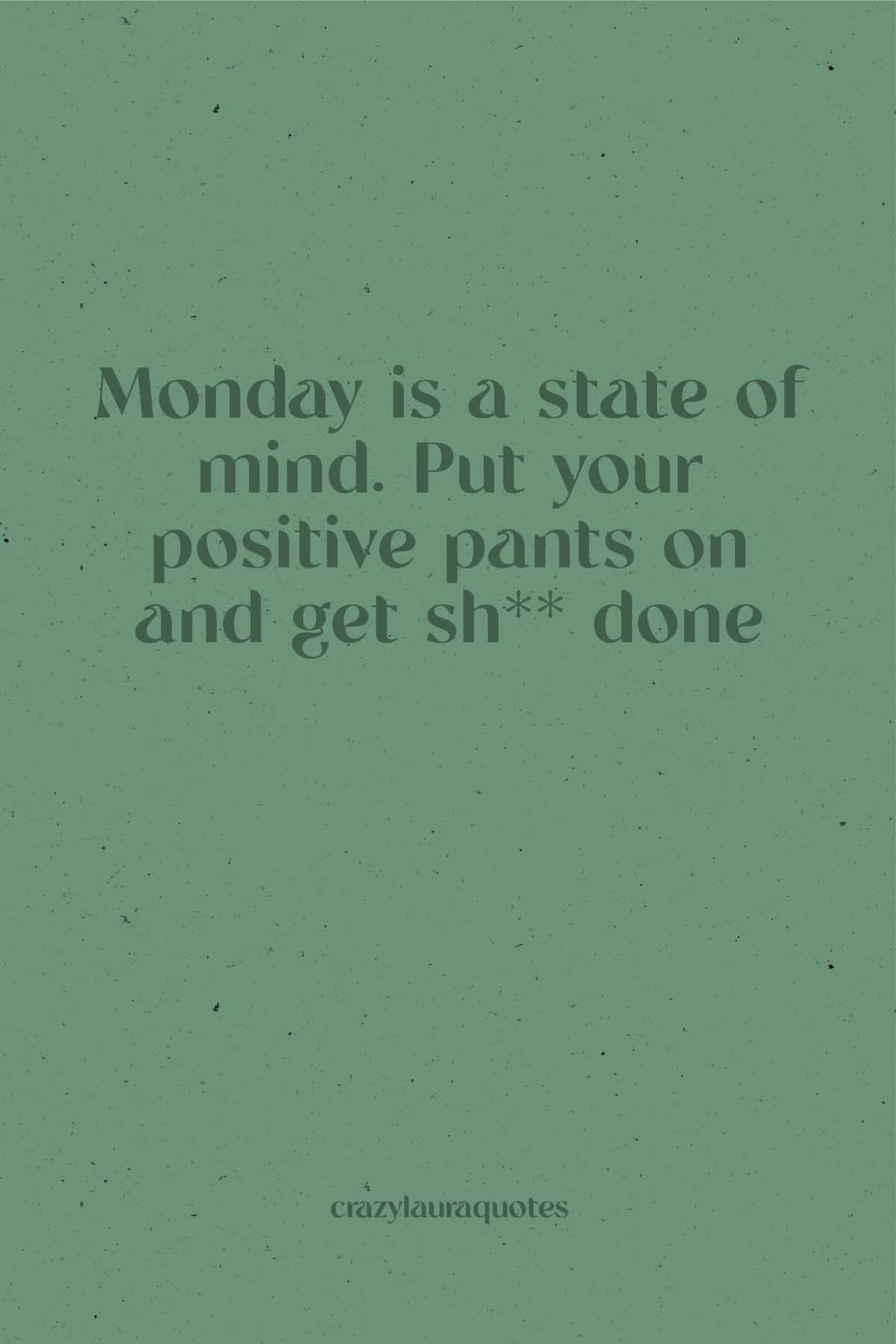 sayings to motivate you on monday morning