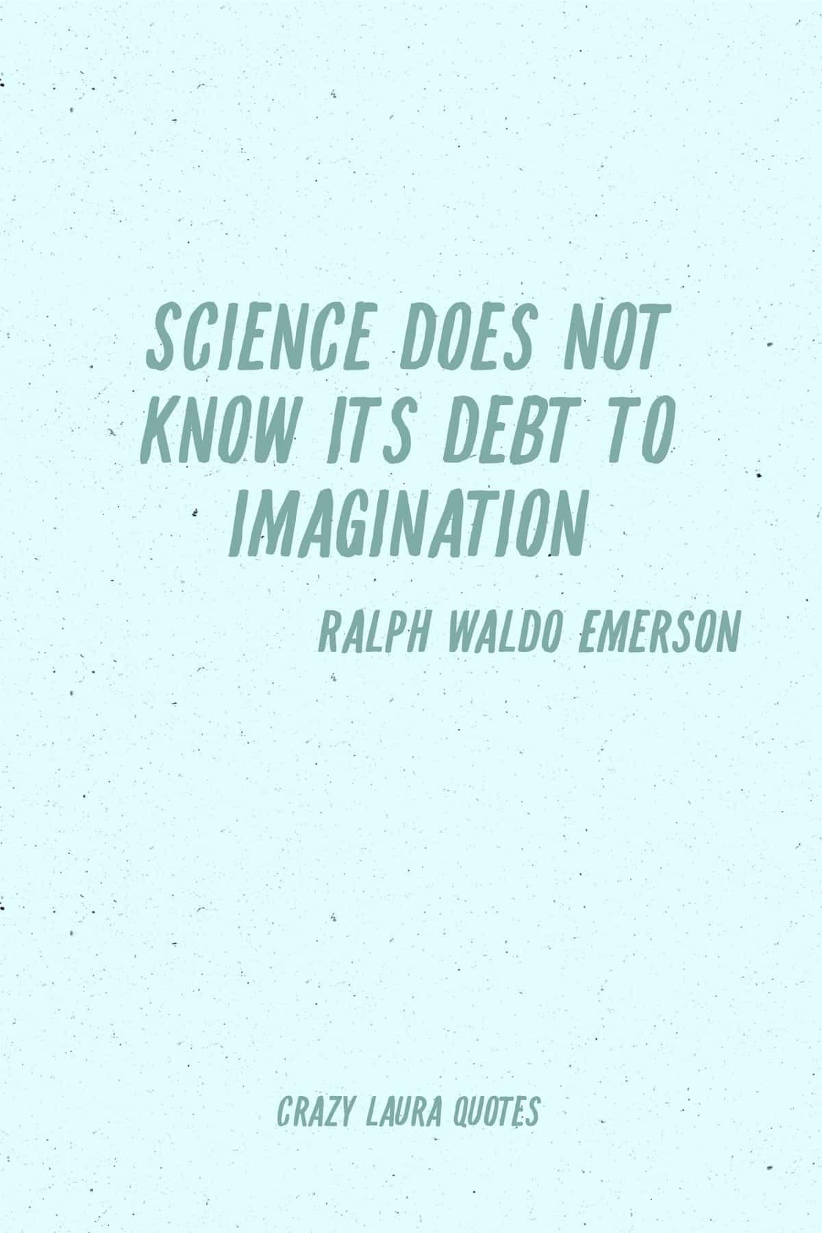 ralph waldo emerson saying about imagination
