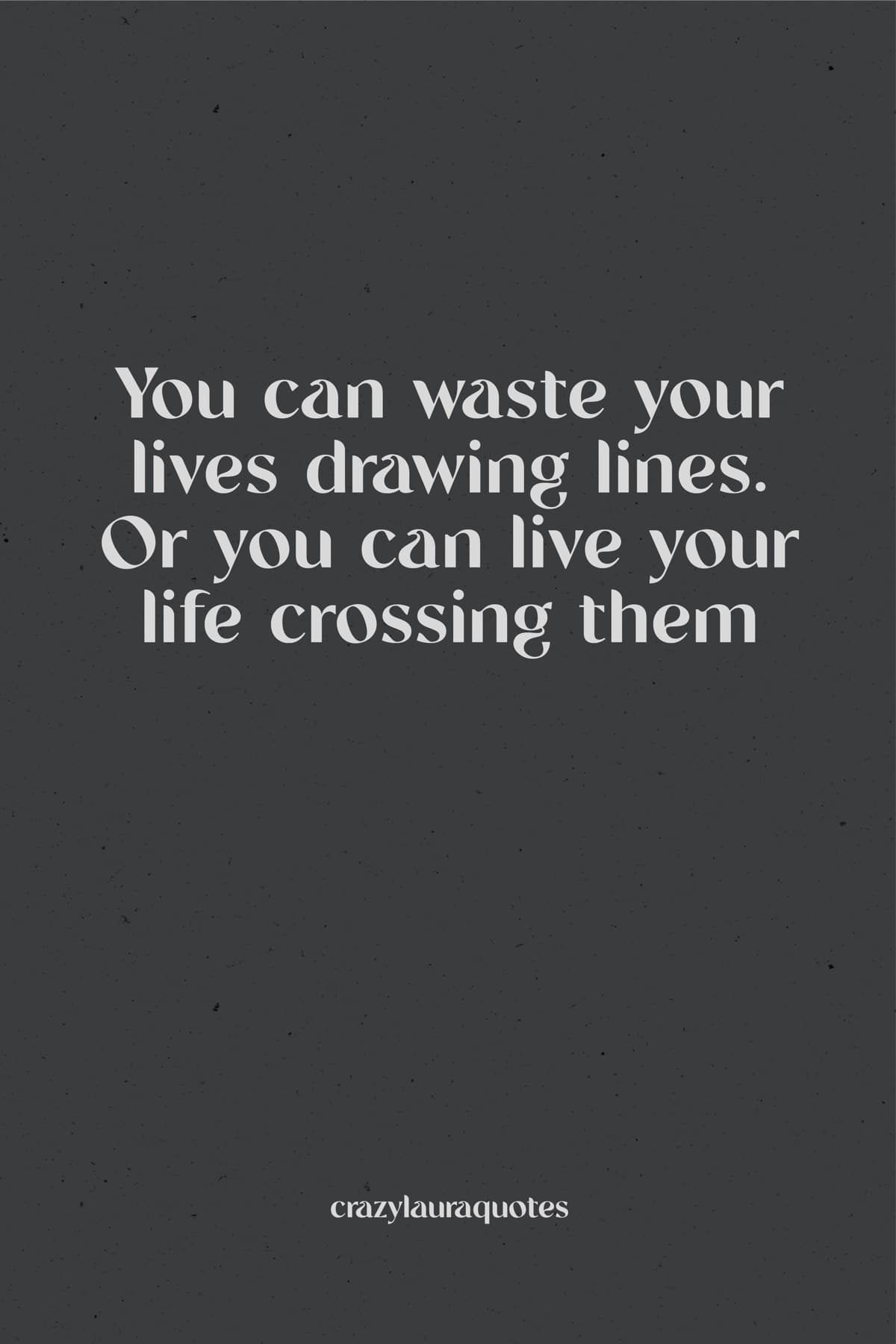 don't waste time motivational quote