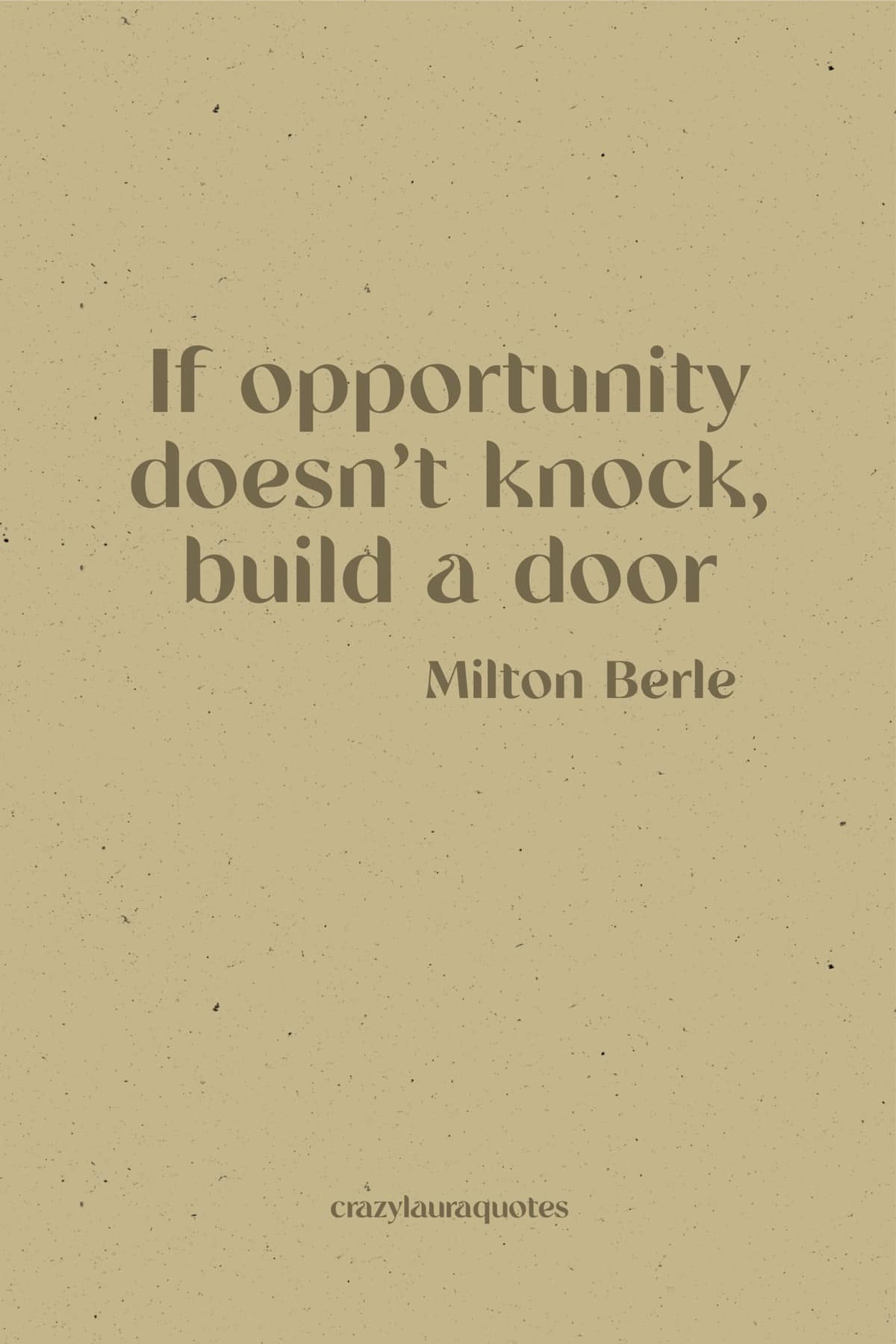 create opportunity quote for monday motivation