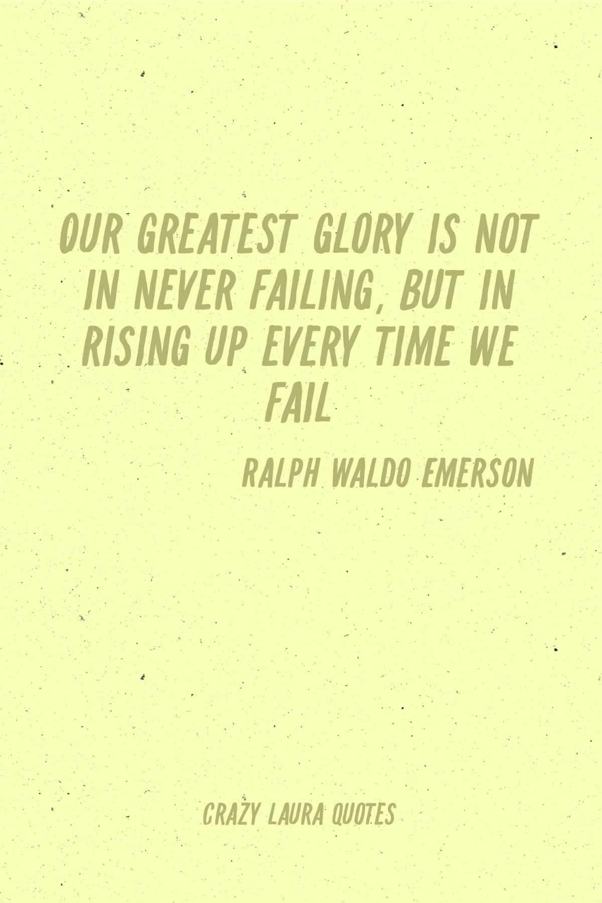 getting over failure ralph waldo emerson quote