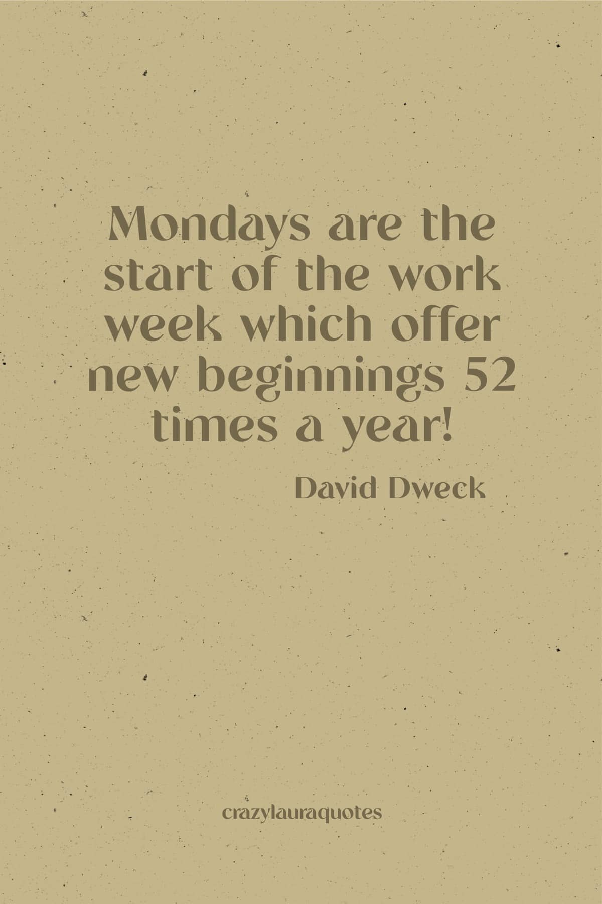 monday motivation by david dweck