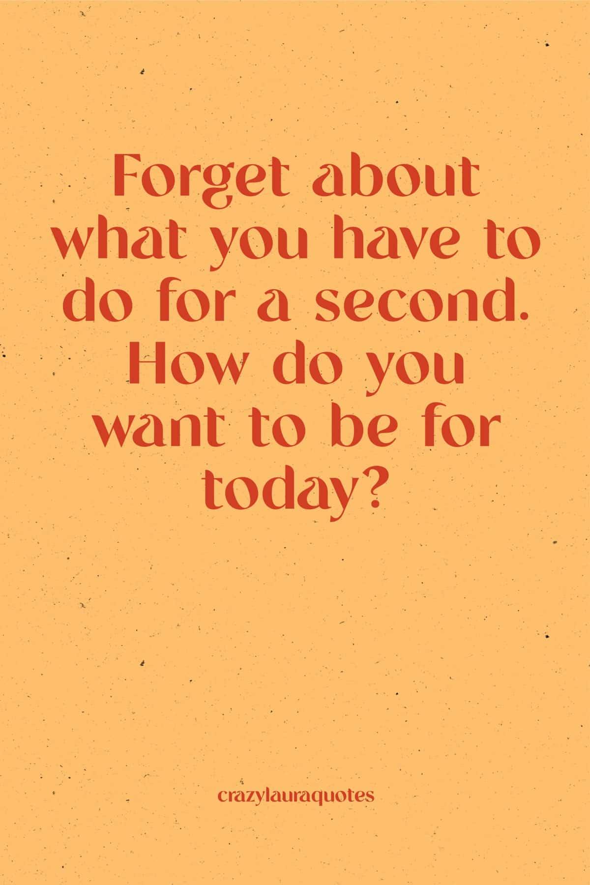 be present monday quote