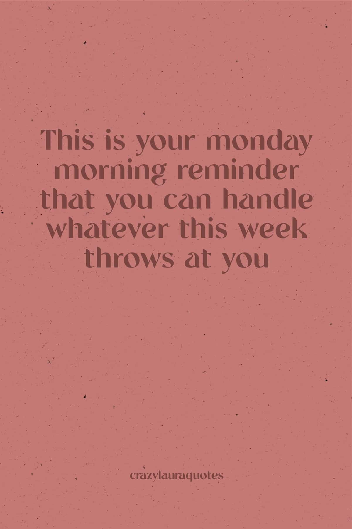 monday morning inspirational short quote