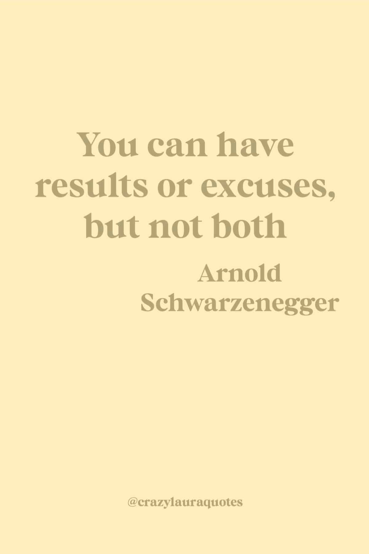 workout results quote by arnold