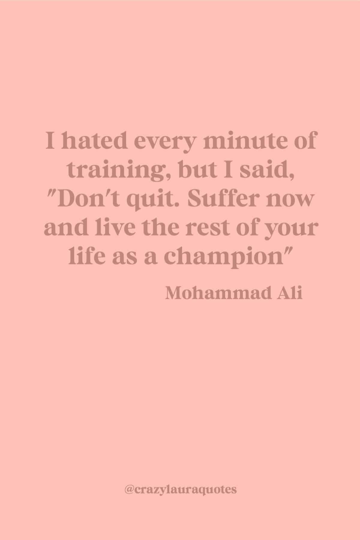 mohammad ali quote about being a champion