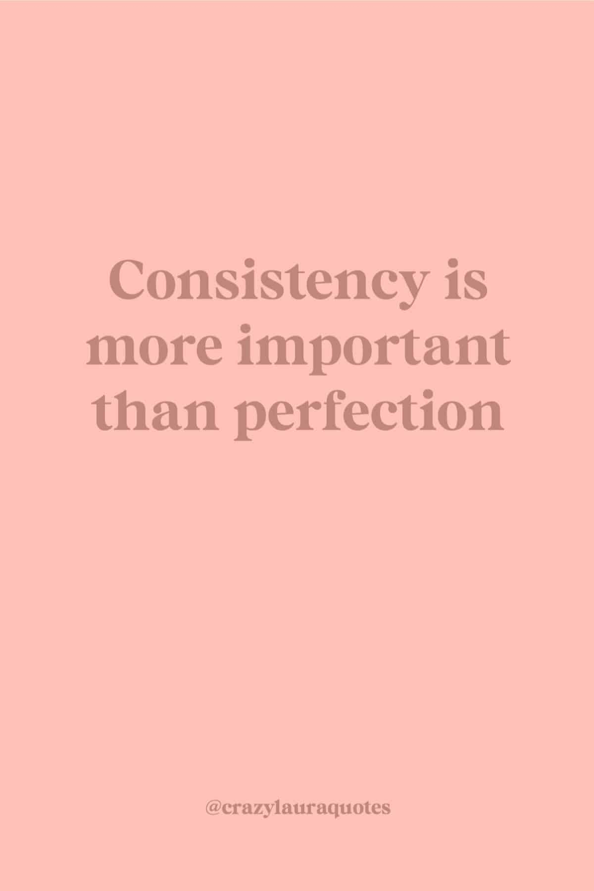 fitness saying about staying consistent