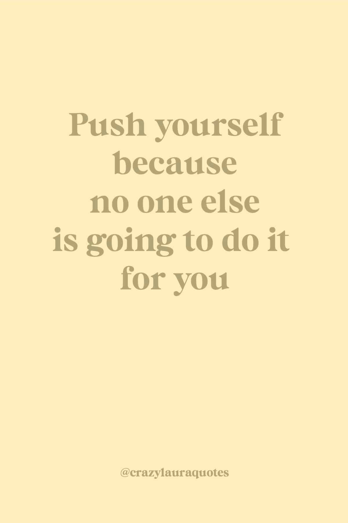 short quote about pushing yourself