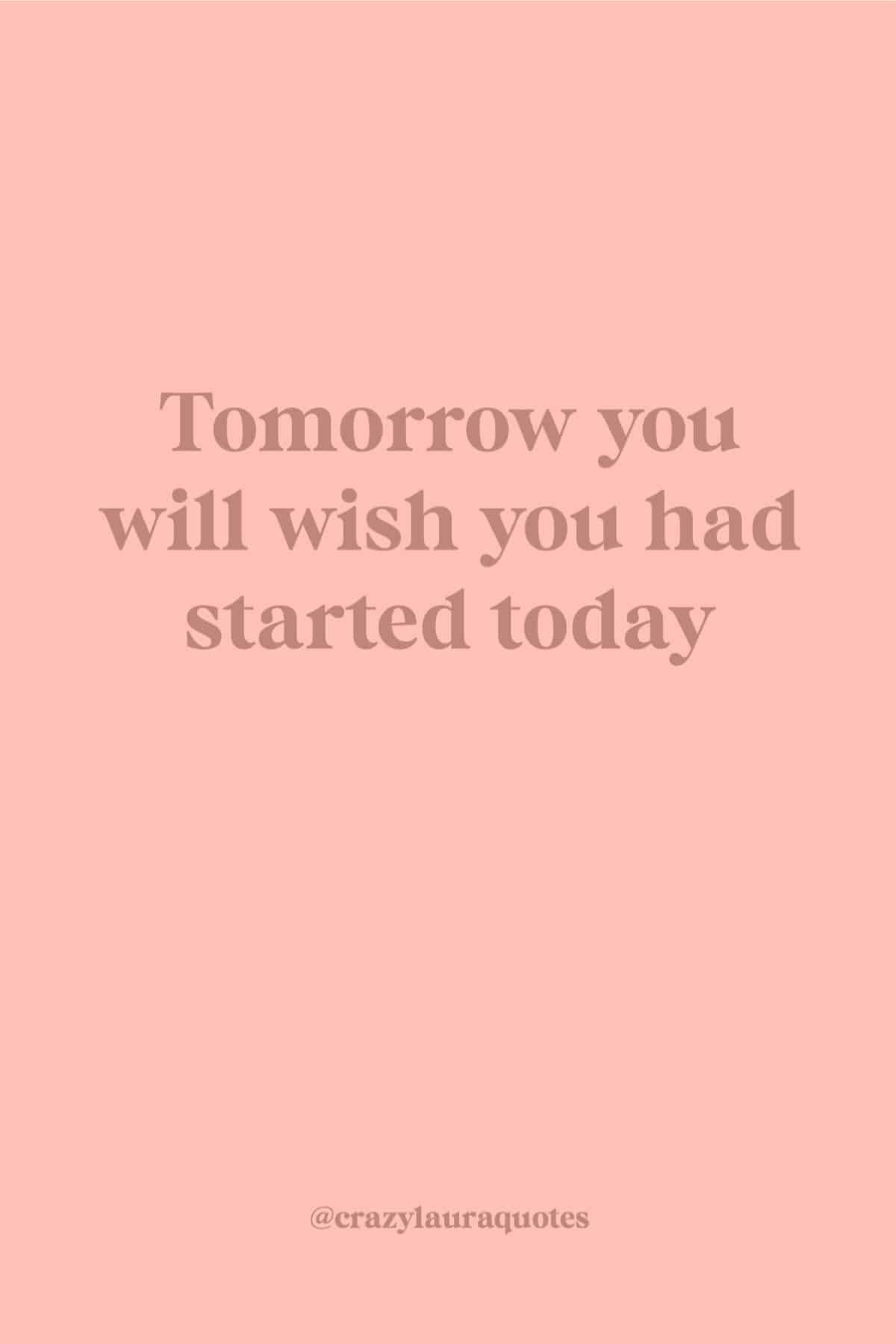 just start today short saying