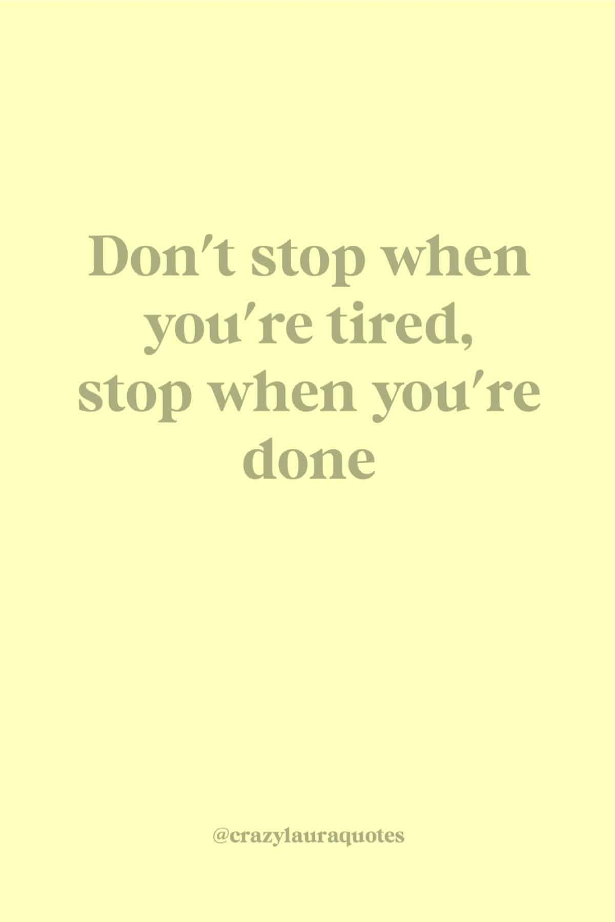 don't stop motivational fitness saying