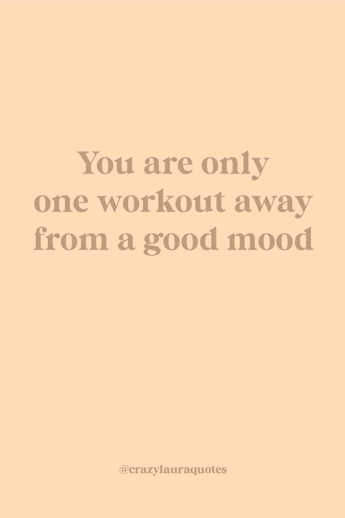 good mood workout quote